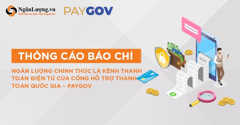 Ngân Lượng chính thức là kênh thanh toán điện tử của Cổng hỗ trợ thanh toán quốc gia – PayGOV